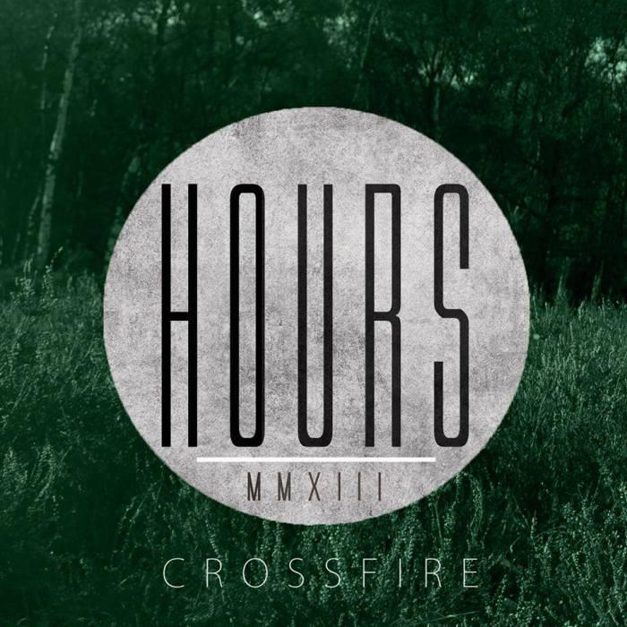 Hours - Crossfire (Single Artwork)