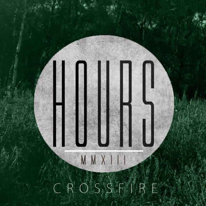 Hours - Crossfire (Single Artwork)