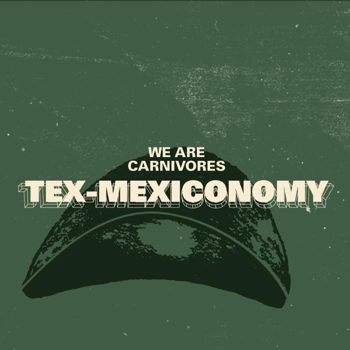 Tex-Mexiconomy 1500x1500 copy